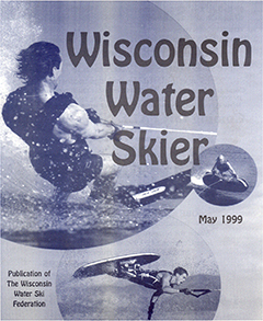 WWSF Wisconsin Water Skier May 1999